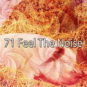 71 Feel The Noise de White Noise Babies