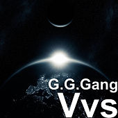 Vvs by G.G.Gang
