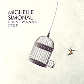 I Just Wanna Stop de Michelle Simonal
