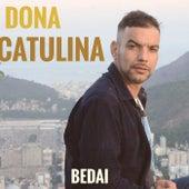 Dona Catulina by Bedai
