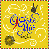 O Sole Mio (Lounge Version) by Smoma
