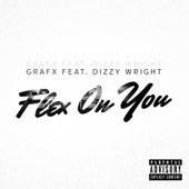 Flex on You de Grafx