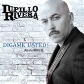 Dígame Usted de Lupillo Rivera