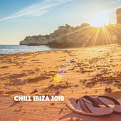 Chill Ibiza 2018 by Various Artists