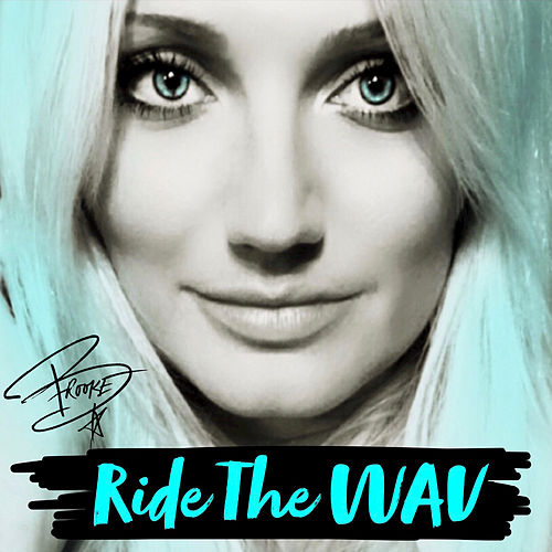 Ride the WAV by Brooke Hogan