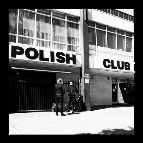 Alright Already by Polish Club