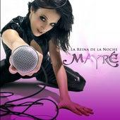 La Reina de la Noche de Mayré Martínez