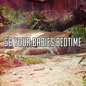 56 Your Babies Bedtime by Relaxing Spa Music