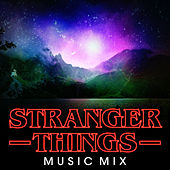 Stranger Things Music Mix by Various Artists