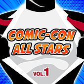 Comic-Con All Stars Vol.1 by Various Artists