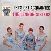 Let's Get Aquainted von The Lennon Sisters