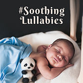 #Soothing Lullabies von Rockabye Lullaby
