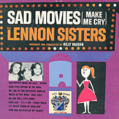 Sad Movies von The Lennon Sisters