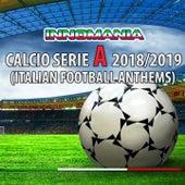 Innomania Calcio Serie A 2018/2019 (Italian Football Anthems) by Various Artists