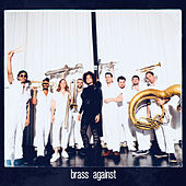 Brass Against de Brass Against