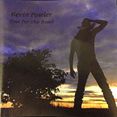 One for the Road de Kevin Fowler