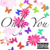 Only You by Console