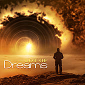 Lot of Dreams - Time for Bed, Hypnotic Sound, Instrumental Lullabies for Sleeping, Deep Relaxation, Sleep Meditation by Various Artists