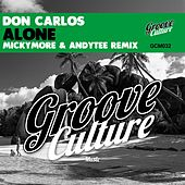 Alone (Micky More & Andy Tee Horns Mix) de Don Carlos