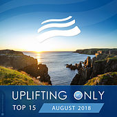 Uplifting Only Top 15: August 2018 - EP de Various Artists