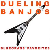 Dueling Banjos: Bluegrass Favorites by Various Artists