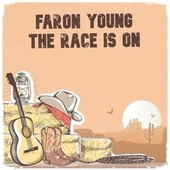 Faron Young: The Race Is On! by Faron Young