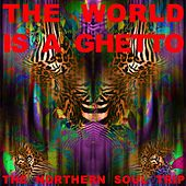 The World Is a Ghetto: The Northern Soul Trip von Various Artists