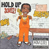 Hold Up Squeezy by Drebo Squeeze