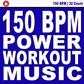 150 Bpm Power Workout Music! (Powerful Motivated Music for Your High Intensity Interval Training) [Unmixed Workout Music Ideal for Gym, Jogging, Running, Cycling, Cardio and Fitness] von DJ Workout Instructor