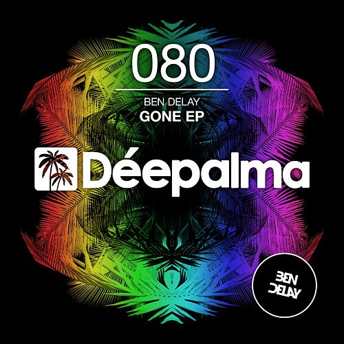 Gone EP by Ben Delay