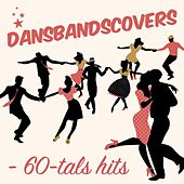 Dansbandscovers: 60-tals hits by Various Artists