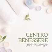 Centro benessere per vacanze - Massaggio relax lounge, Armonia dei sensi, Alleviare lo stress, Equilibrio naturale de Musica rilassante maestro