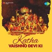 Katha Vaishno Devi Ki by Anjali Jain