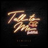 Talk To Me (Remixes) de Goldfish