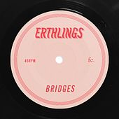 Bridges von Erthlings