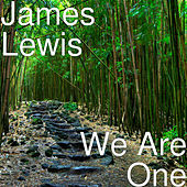We Are One by James Lewis