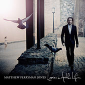 Lovers in Another Life by Matthew Perryman Jones