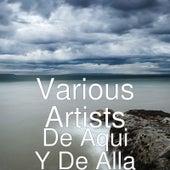 De Aqui Y De Alla de Various Artists