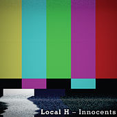 Innocents von Local H