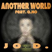 Another World by J.O.D.