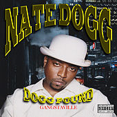 Dogg Pound - Gangstaville by Nate Dogg