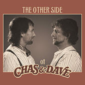 The Other Side of Chas & Dave by Chas & Dave