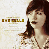 First Impressions Feat. Tebi Rex by Eve Belle