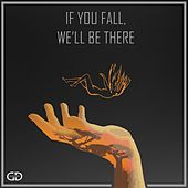 If You Fall, We'll be There by Grounded