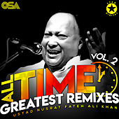 All Time Greatest Remixes, Vol. 2 by Nusrat Fateh Ali Khan