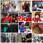My Riches by Wordplay A