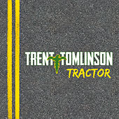 Tractor by Trent Tomlinson