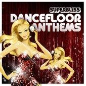 Superbliss: Dancefloor Anthems von Various Artists