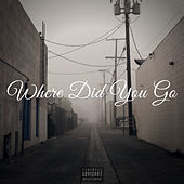Where Did You Go by Mikrow