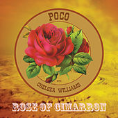 Rose of Cimarron by Poco